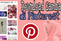 cara-cepat-download-gambar-di-pinterest-via-pc-smartphone